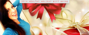 2014 Healthy Holiday Gift Guide