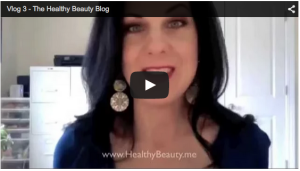 Vlog 3: The Healthy Beauty Blog