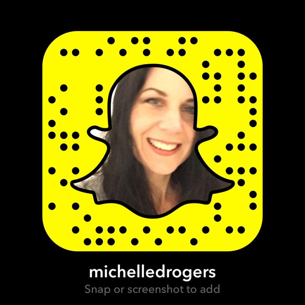 Add me on Snapchat at michelledrogers