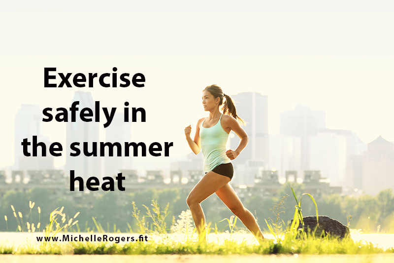 How to exercise safely in the summer heat