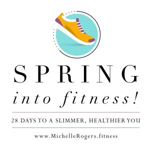 Spring Into Fitness! 28 Days to a Slimmer, Healthier You