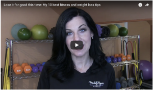 Lose it for good this time: My 10 best fitness and weight loss tips