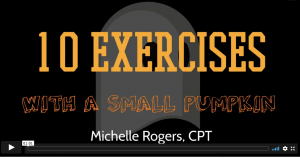 10 Halloween exercises you can do with a pumpkin - Michelle Rogers CPT